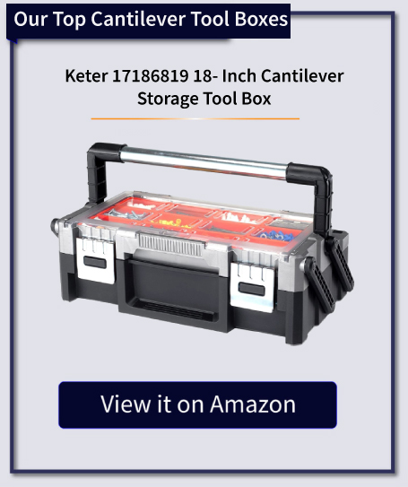 Keter 17186819 18- Inch Cantilever Storage Tool Box